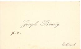 Visitekaartje - Carte Visite - Joseph Boursy - Echternach - Cartes De Visite