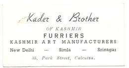 Visitekaartje - Carte Visite - Kader & Brother - Furriers Kashmir - New Delhi - Simla - Srinagar - Calcutta - Cartes De Visite