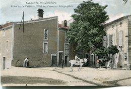 Cazouls Les Beziers Place De La Nation Hotel Des Postes Et Telegraphes Circulee En 1913 - Autres Communes