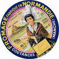 ETIQUETTE   DE FROMAGE  CAMEMBERT  NORMANDIE   MONT ST MICHEL   BELLE NORMANDE COUTANCES MANCHE - Cheese