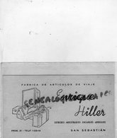 ESPAGNE- SAN SEBASTIAN - CARTE ENRIQUE HILLER -FABRICA DE ARTICULOS DE VIAJE- ESTUCHES-ENCARGOS-ARREGLOS-MUESTRARIOS - Spagna