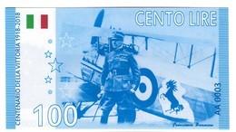 Italy 100 Lire 2018 Fantasy Commemorative First World War / Commemorativo Prima Guerra Mondiale / Price For 1 Banknote - Altri