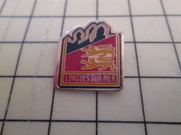 1115c Pin's Pins / Beau Et Rare : Thème VILLES / BLASON ECUSSON ARMOIRIES LONGUES SUR MER CALVADOS NORMANDIE - Città