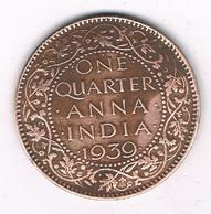 1/4 QUARTER 1939 INDIA /3478G/ - Inde