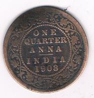 1/4 QUARTER 1908 INDIA /3479G/ - Inde