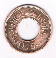 1 PICE 1945 INDIA /3481G/ - Inde