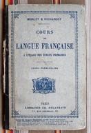 COURS DE LANGUE FRANCAISE  CE, DELAGRAVE 1885 - Books, Magazines, Comics