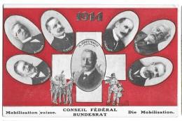Oct167, Suisse, Schweiz, Switzerland,Mobilisation, Conseil Fédéral, Bundesrat, A. Hoffmann, E. Müller Etc.,non Circulée - Guerre 1914-18