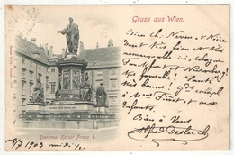 Gruss Aus WIEN - Denkmal Kaiser Franz I - Stengel 4547 - 1903 - Wien Mitte