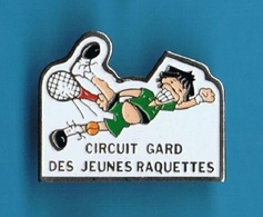 1 PIN'S  //  ** TENNIS / CIRCUIT GARD / DES JEUNES RAQUETTES **  . (Logo-Motiv) - Tennis