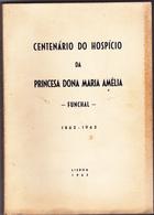 Portugal -funchal Livro De Centenário -(capa  Amarelada  á Direita Livro Em Bom Estado) - Documentos Antiguos