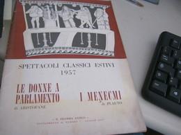 LIBRETTO SPETTACOLI CLASSICI ESTIVI 1957 - Cinema