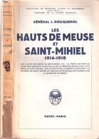 HAUTS MEUSE SAINT MIHIEL GUERRE 1914 1918 WOEVRE APREMONT HISTORIQUE BATAILLE - 1914-18