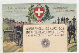 Wiederholungskurs Des Infanterie-Regimentes 27 - Prägelitho - 1913          (P-148-30612) - Régiments