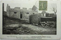 GUERRE 14-18 - L'ECHELLE-SAINT-AURIN La Ferme Après Le Bombardement Allemand - Autres Communes