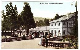 CEYLON - SRI LANKA -  Market Street, Nuera Eliya, Ceylon - Sri Lanka (Ceylon)