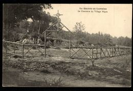 La Guerre En Lorraine - Le Cimetière Du Village Nègre - Francia