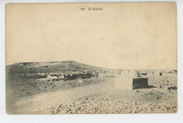 ASIE - SYRIE - ELBABE - Edit. Cl. THEVENET - ALEP - Syria