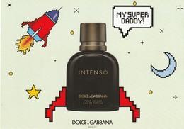Dolce & Gabbana  Carte De Fête Des Pères * My Super DADDY*   Différente: Flacon INTENSO  R/V - Modern (from 1961)