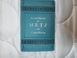 Carte   Ancienne  De   METZ    Début  20ème  Siècle  - - Metz