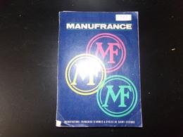 "Catalogue "" Manufrance 1967 "" ( Dans L'état ) - Andere"