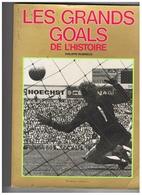LIVRE LES GRANDS GOALS DE L'HISTOIRE 1979 - Books