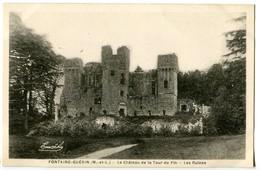 CPA 49 Maine Et Loire Fontaine-Guérin Le Château De La Tour Du Pin Les Ruines - France