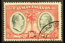 1932 10s Black And Claret Centenary, SG 95, Very Fine Used. For More Images, Please Visit Http://www.sandafayre.com/item - Cayman Islands