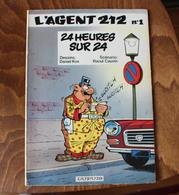L'AGENT 212 N°1 24 Heures Sur 24 EO Dupuis 1981 - Agent 212, L'
