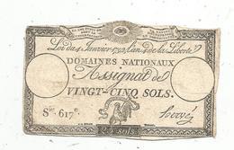 Assignat 1792 , VINGT CINQ SOLS ,25 , L'an 4 De La Liberté, Signé Hervé , Serie 617 E - Assignats