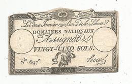 Assignat 1792 , VINGT CINQ SOLS ,25 , L'an 4 De La Liberté, Signé Hervé , Serie 697 E - Assignats