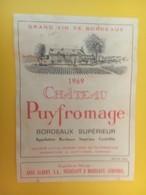 8445 - Château Puyfromage 1969 - Bordeaux