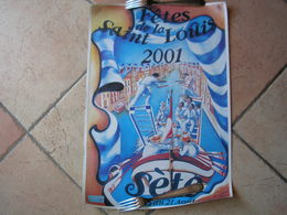 SETE - FETES DE LA SAINT LOUIS 2001 DU 15 AU 21 AOUT  ( AFFICHE 34X50 ) CETTE - Sete (Cette)