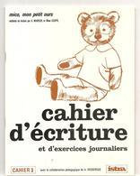 Cahier D'écriture Et D'exercices Journaliers N°3 De La Méthode De Lecture Mico, Mon Petit Ours De Mareuil Et Goupil - Books, Magazines, Comics