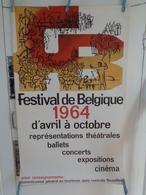 AFFICHE: Festival De Belgique 1964 D'avril à Octobre Représentations Théatrales     ,H 100 L 61,5 - Affiches