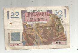 Billet , 50, Cinquante Francs , LE VERRIER , 12-6-1947 , 2 Scans - 1871-1952 Circulated During XXth