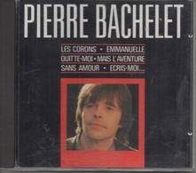 CD. Pierre BACHELET. Les Corons - Emmanuelle - Sans Amour - Quitte-moi - Embrasse-la - Laisse Parler Dieu - Typhon - - Music & Instruments