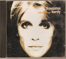 CD. Françoise HARDY. Clair - Obscur. DUOS Avec Jacques DUTRONC - OI - Iggy POP - Etienne DAHO -  13 Titres - - Music & Instruments