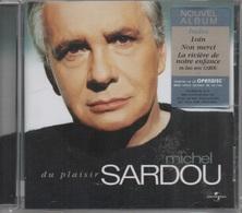 CD. Michel SARDOU. Du Plaisir - Inclus : Loin, Non Merci, La Rivière De Notre Enfance (en Duo Avec GAROU) 14 Titres - Music & Instruments
