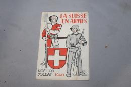 """Livret """"la Suisse En Arme"""" 1940 - 1939-45"""