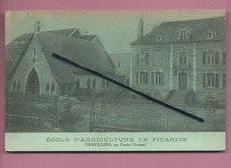 CPA -  Fienvillers  -  (Somme) - Ecole D'Agriculture De Picardie - Other Municipalities
