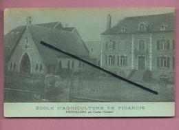 CPA -  Fienvillers  -  (Somme) - Ecole D'Agriculture De Picardie - Francia
