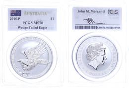 517 Dollar, 2015, Wedge Tailed Eagle, In Slab Der PCGS Mit Der Bewertung MS70, First Strike, Flag Label. - Australia