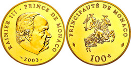 701 100 Euro, Gold, 2003, Rainier III., Fb. 37, Mit Zertifikat In Auschatulle, PP. Auflage Nur 1000 Stück!  PP - Monaco