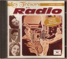 CD. Les Trésors De La RADIO (1930 - 1950) Chansons, Publicités, émissions, Sketches Inédits ! - Compilations