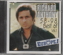 CD. Richard ANTHONY. 58 - 98   Best Of - Vol.1 - EUROPE 1 - 18 Titres. - Compilations