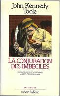 La Conjuration Des Imbéciles Par John Kennedy Toole - Libros, Revistas, Cómics