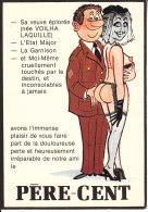 _ Carte Postale Humoristique De Militaire Demobilisable .. Père Cent .. Sa Veuve Eplorée ... Superbe - Humoristiques