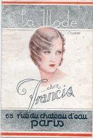 DOCUMENT COMMERCIAL PUBLICITE LA MODE CHEZ FRANCIS  *Postiches  *Produits De Beauté *Parfumerie *Fards Ville & Théatre - Catalogues