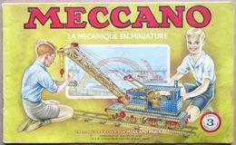 MECCANO - La Mécanique En Miniature > Manuel Français D'instructions No. 3 (années 1951/52) - Meccano